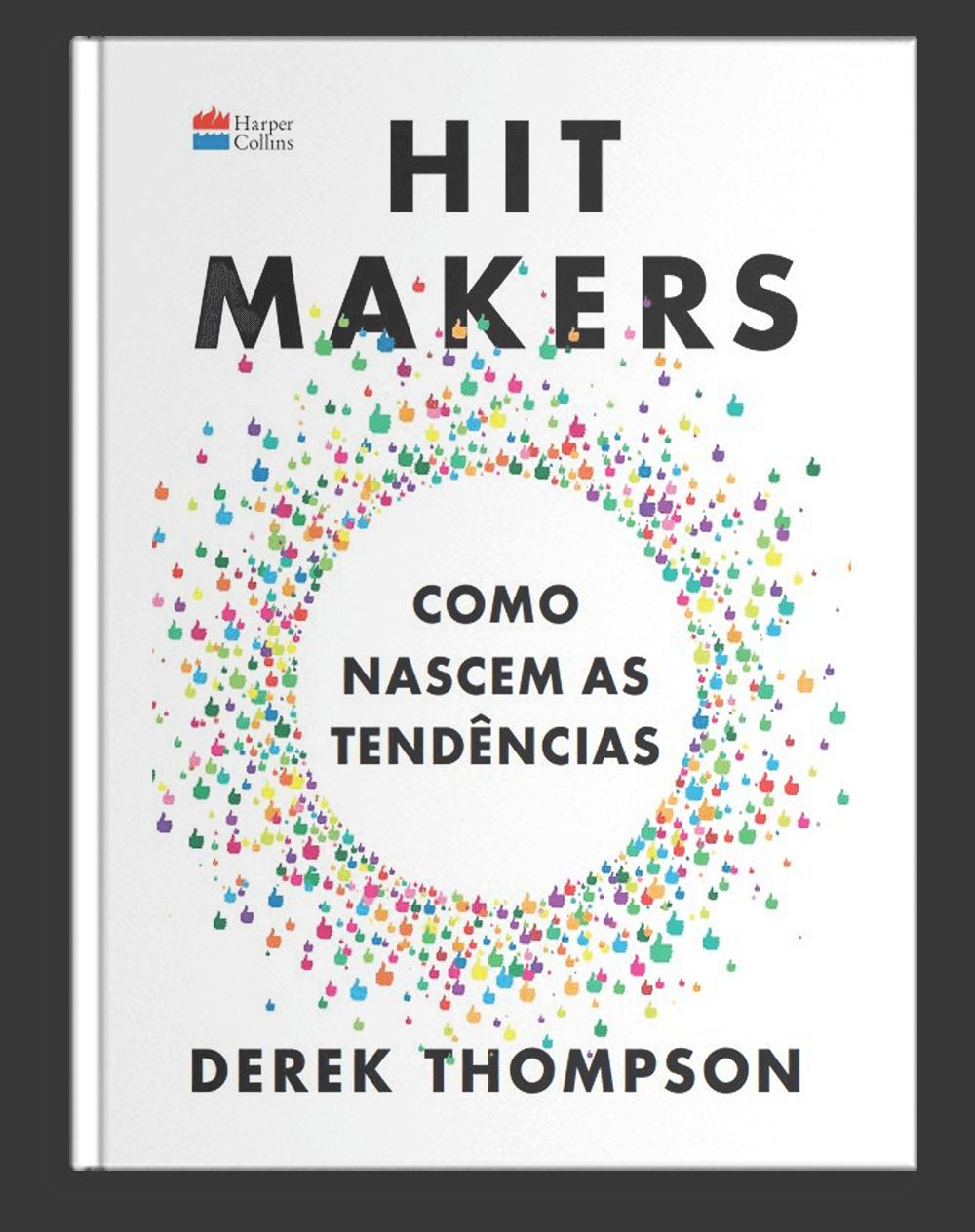 Hit Makers _ Como nascem as tendências
